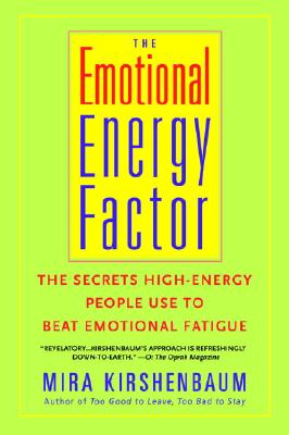 Emotional Energy Factor By Kirshenbaum, Mira